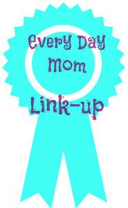 everyday mom link up