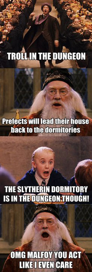 source: https://www.reddit.com/r/funny/comments/x5cjy/i_miss_the_old_dumbledore/